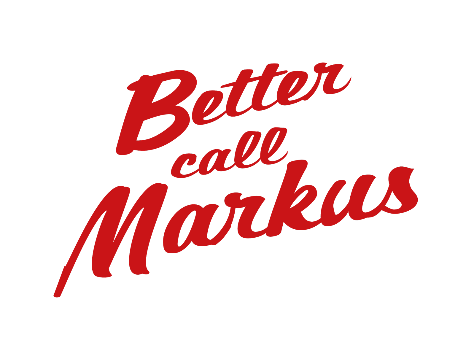 Better call Markus